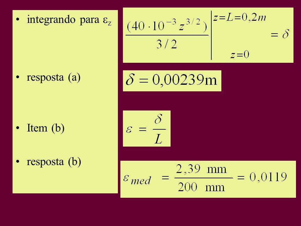 integrando para z resposta (a) Item (b) resposta (b)