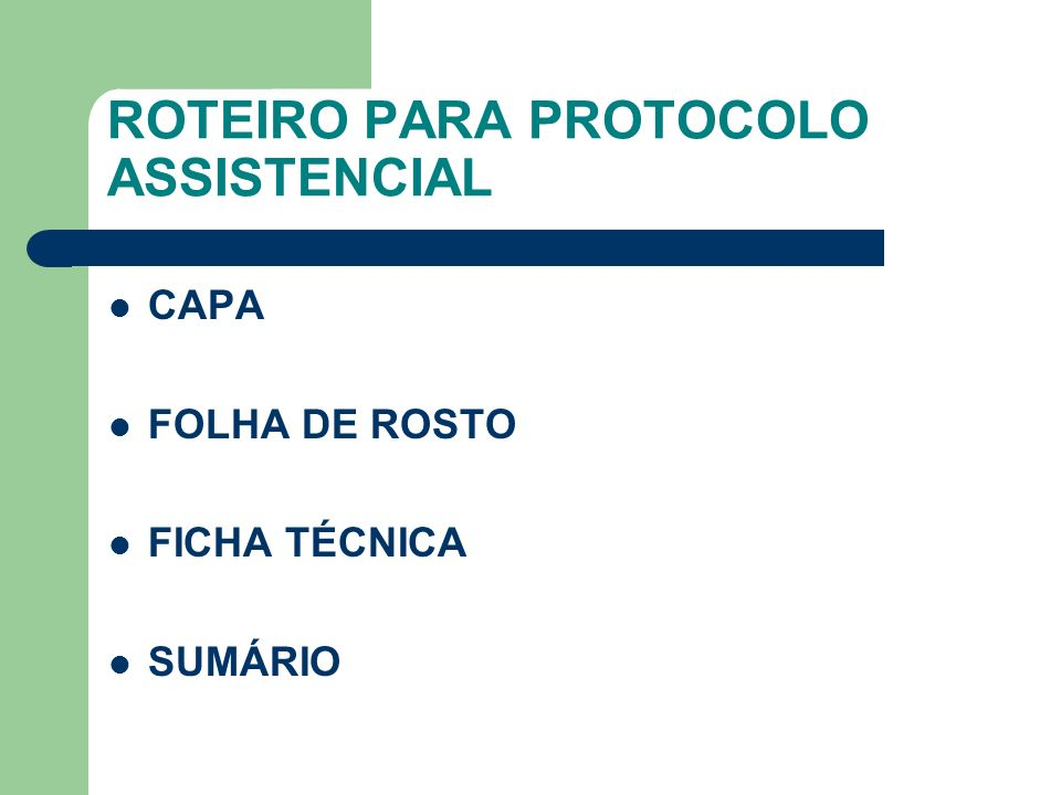 ROTEIRO PARA PROTOCOLO ASSISTENCIAL