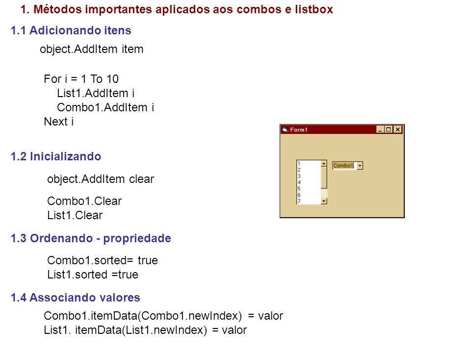 1. Métodos importantes aplicados aos combos e listbox