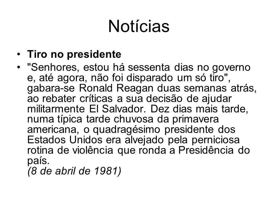Notícias Tiro no presidente