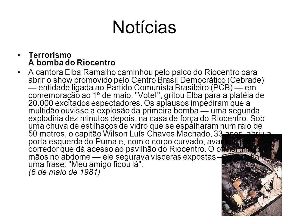 Notícias Terrorismo A bomba do Riocentro