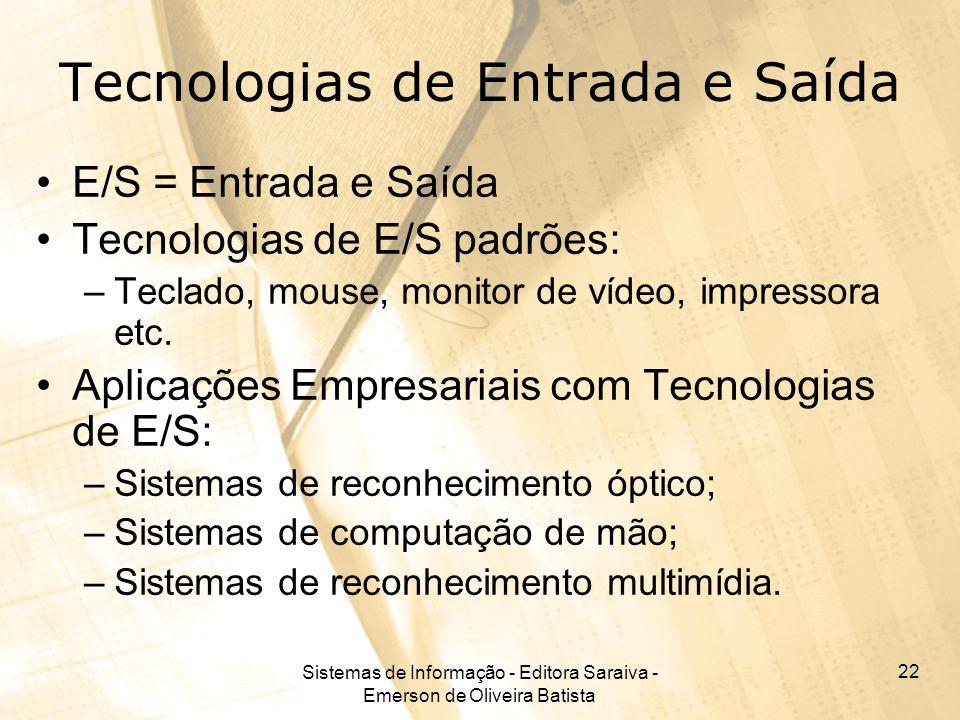 Tecnologias de Entrada e Saída