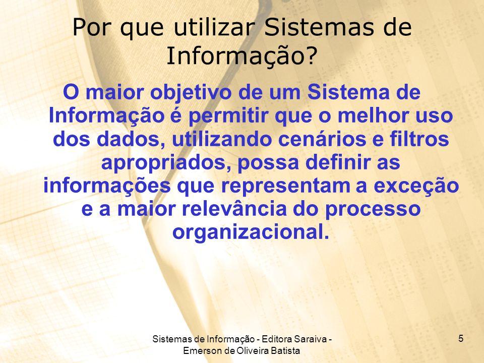 Por que utilizar Sistemas de Informação