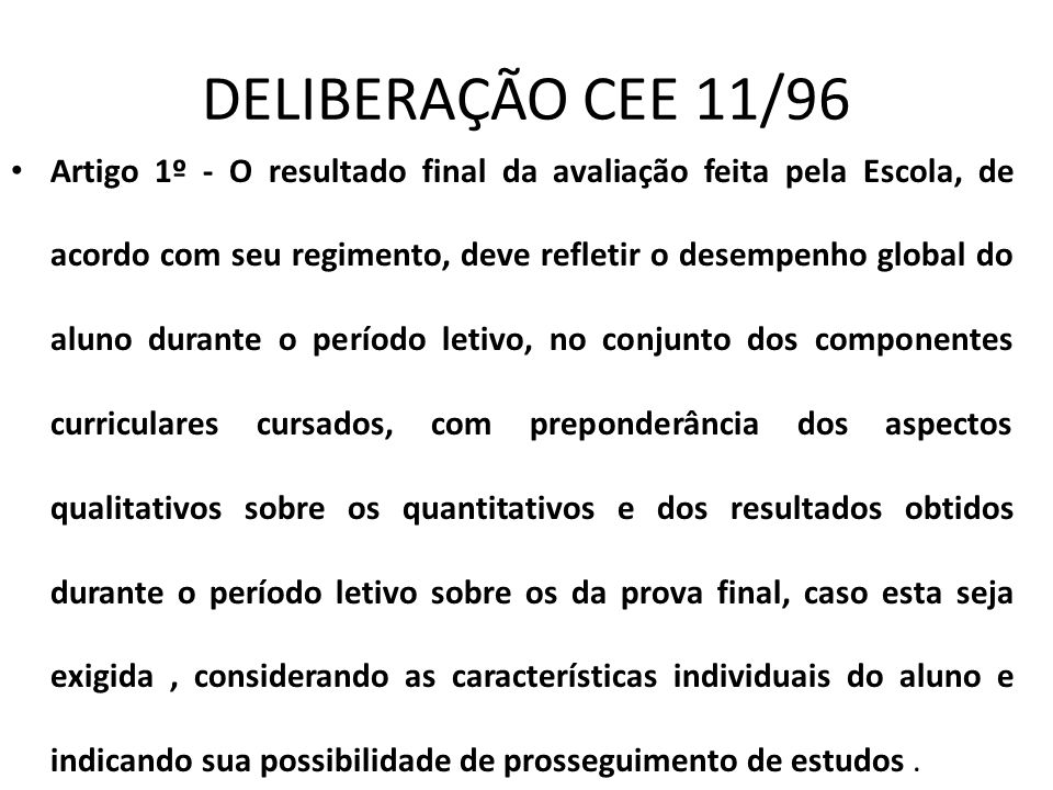 DELIBERAÇÃO CEE 11/96