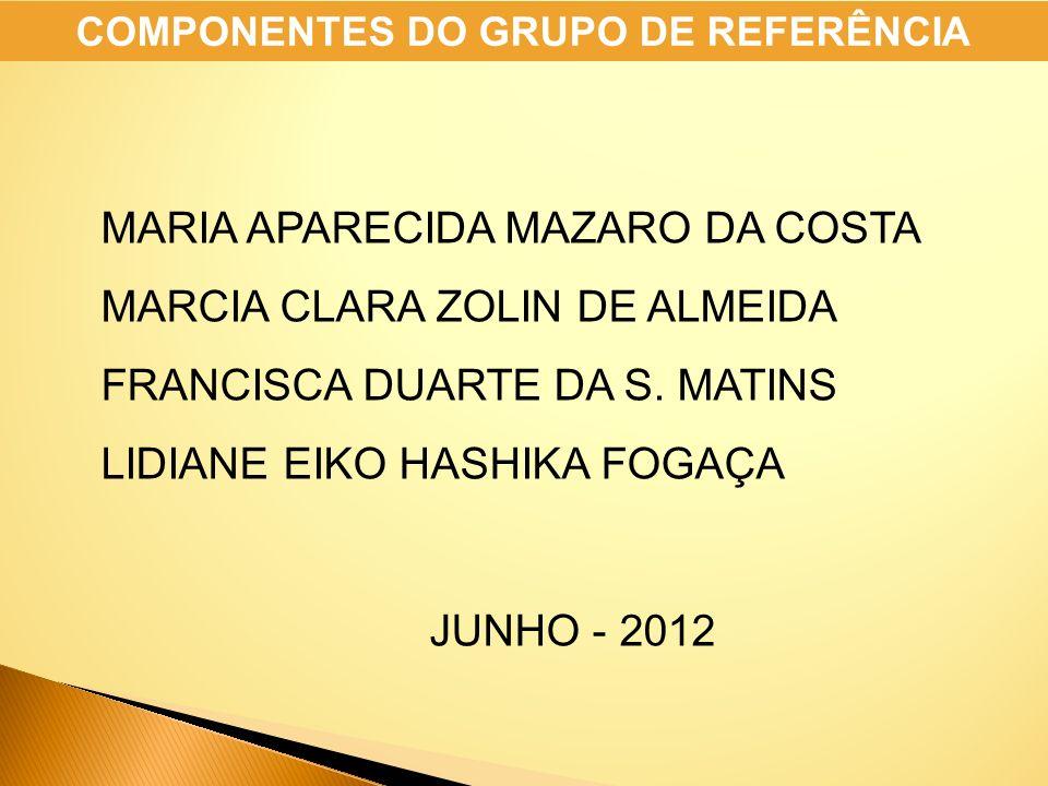 COMPONENTES DO GRUPO DE REFERÊNCIA