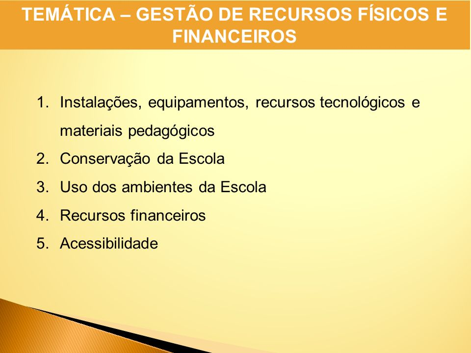 TEMÁTICA – GESTÃO DE RECURSOS FÍSICOS E FINANCEIROS