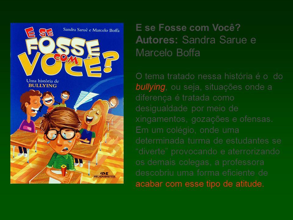 Autores: Sandra Sarue e Marcelo Boffa