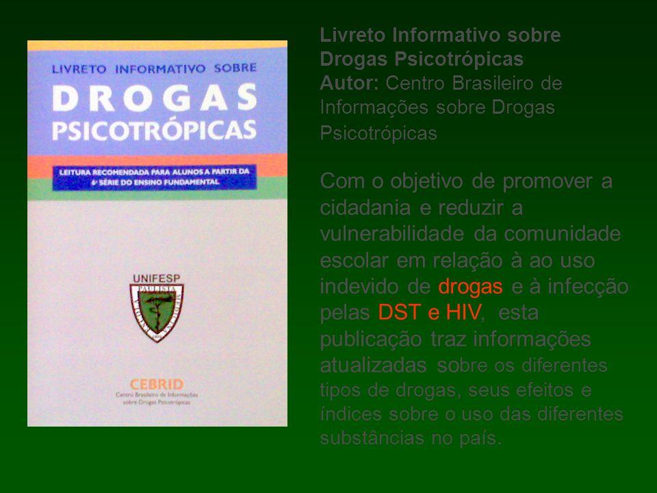 Livreto Informativo sobre Drogas Psicotrópicas