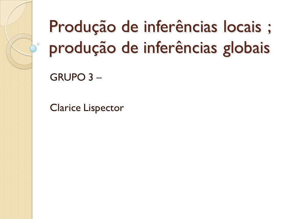 Produção de inferências locais ; produção de inferências globais