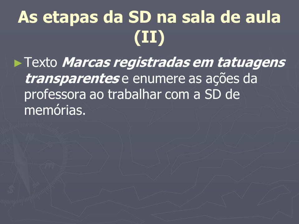 As etapas da SD na sala de aula (II)