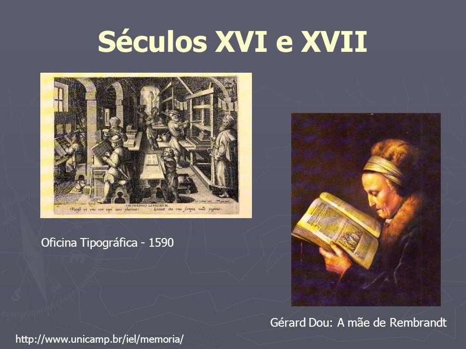 Séculos XVI e XVII Oficina Tipográfica - 1590