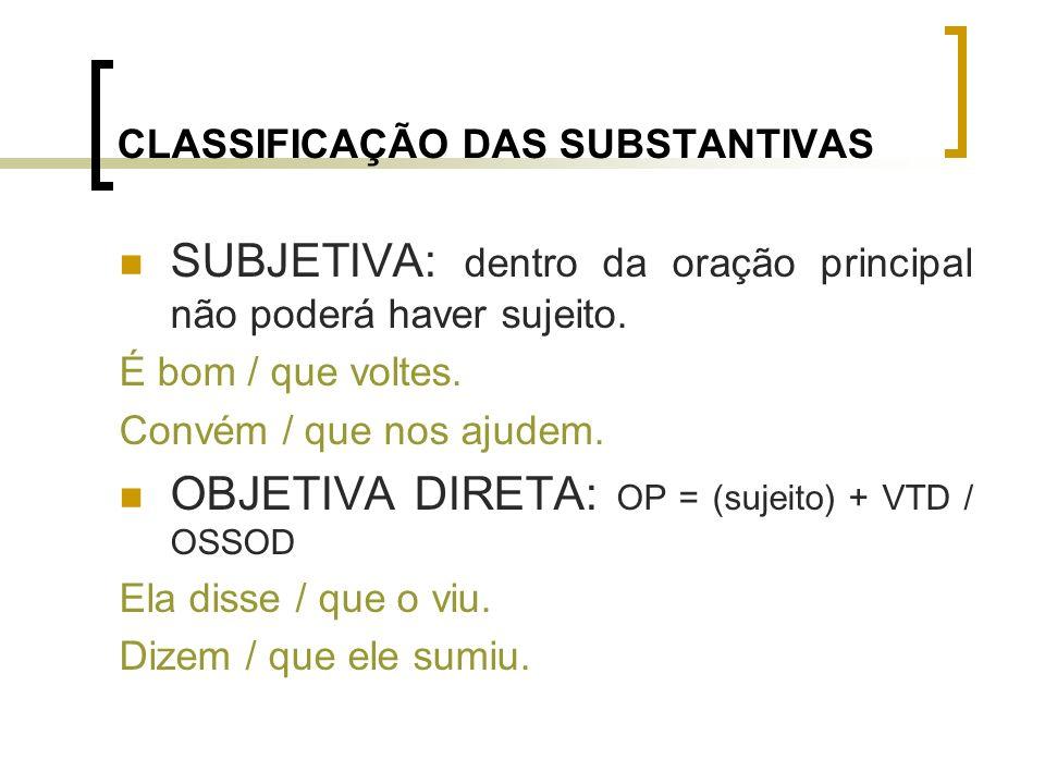 CLASSIFICAÇÃO DAS SUBSTANTIVAS