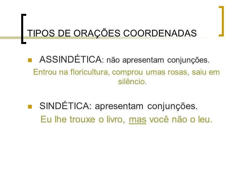 TIPOS DE ORAÇÕES COORDENADAS