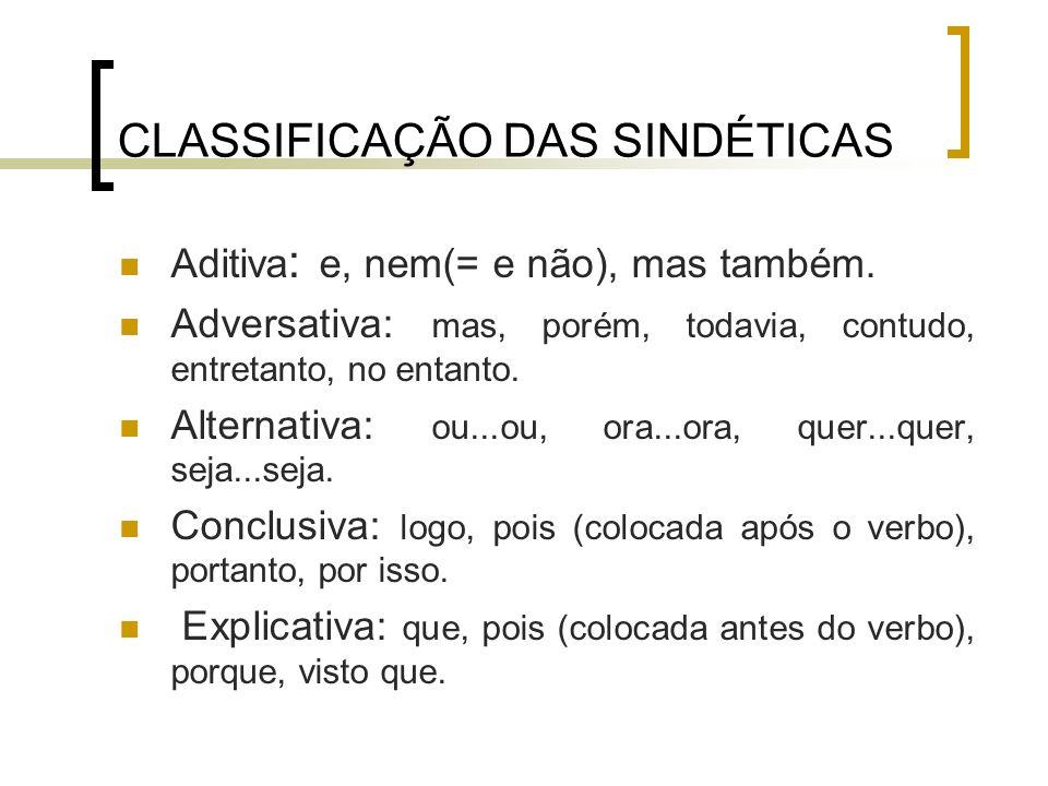 CLASSIFICAÇÃO DAS SINDÉTICAS