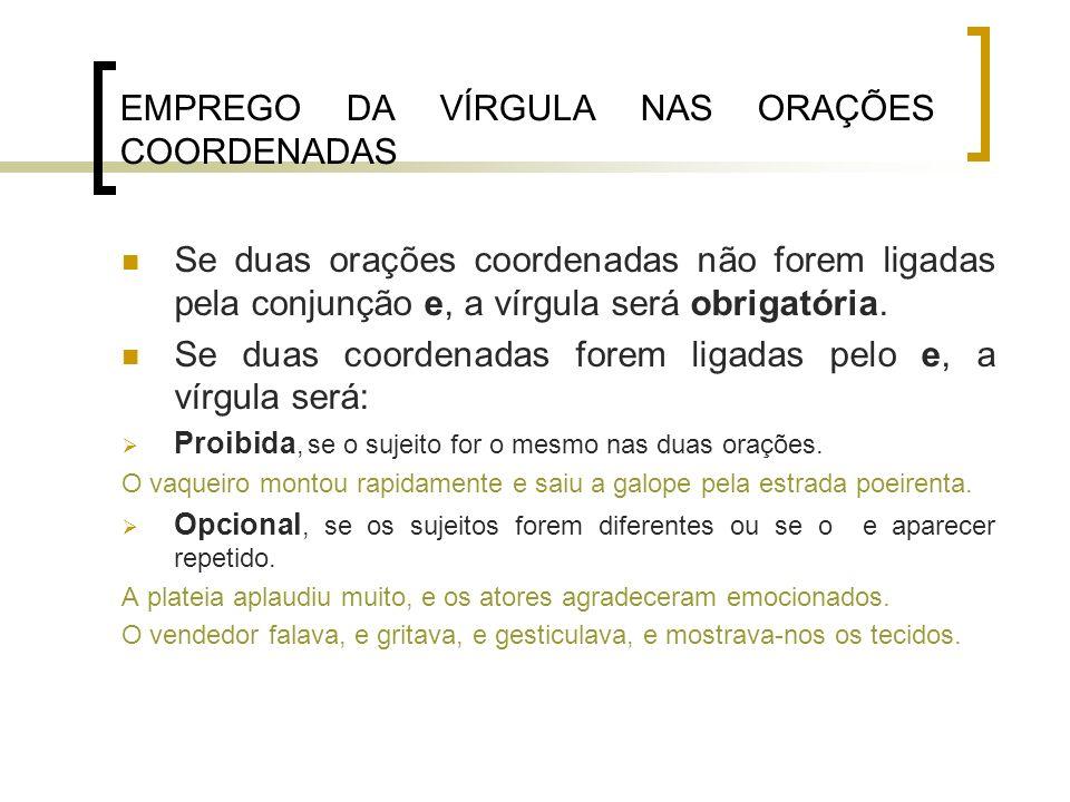 EMPREGO DA VÍRGULA NAS ORAÇÕES COORDENADAS