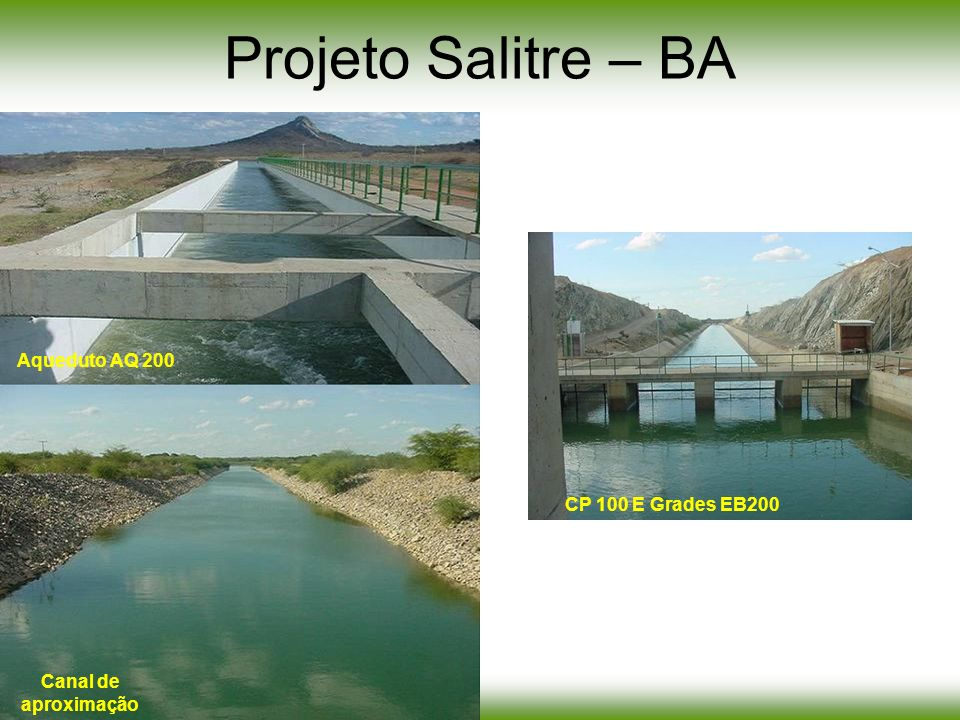 Projeto Salitre – BA Aqueduto AQ 200 CP 100 E Grades EB200