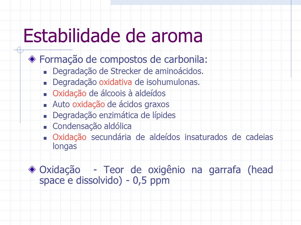Estabilidade de aroma Formação de compostos de carbonila: