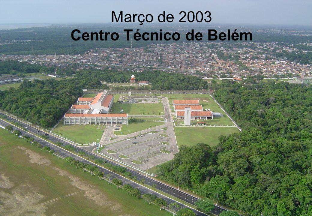 Março de 2003 Centro Técnico de Belém