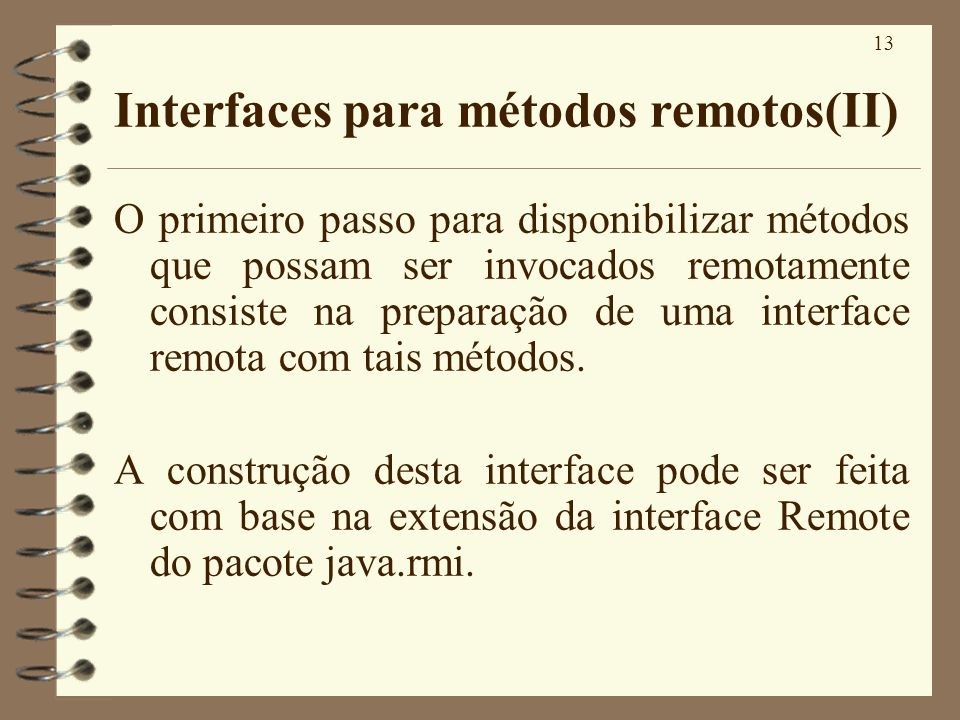 Interfaces para métodos remotos(II)