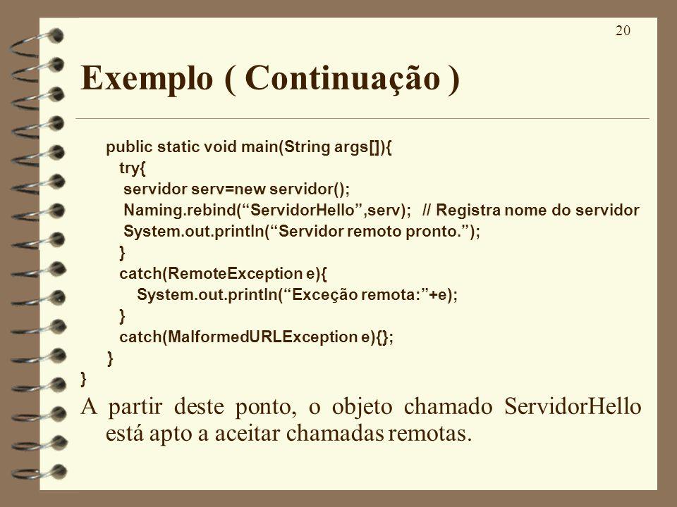 Exemplo ( Continuação )