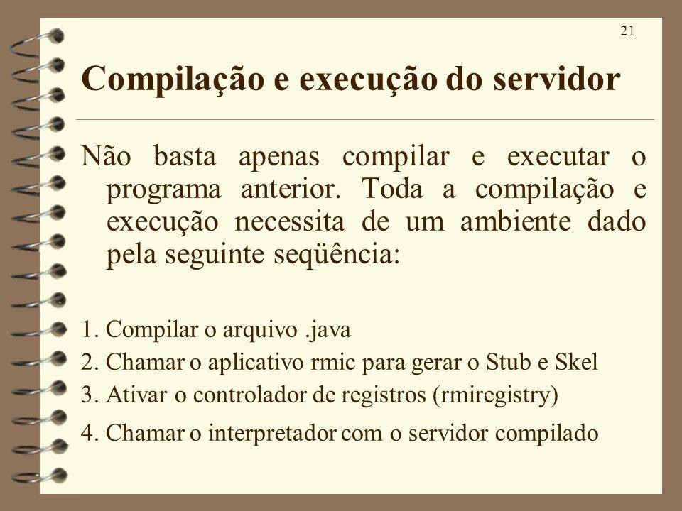 Compilação e execução do servidor