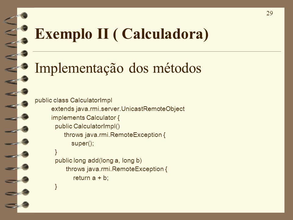 Exemplo II ( Calculadora)