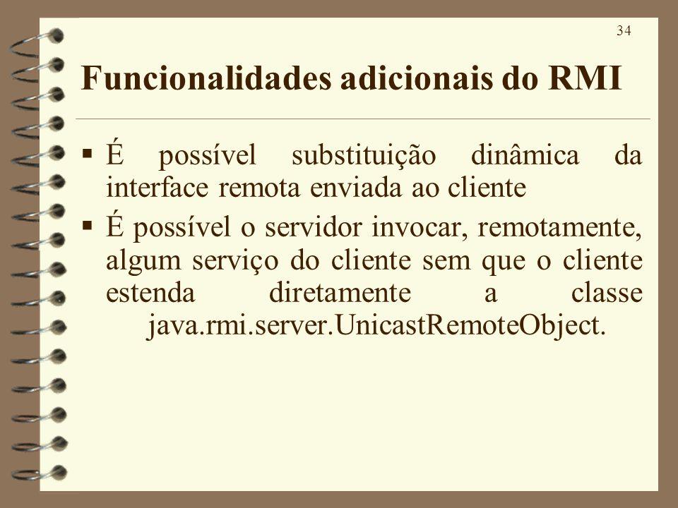 Funcionalidades adicionais do RMI
