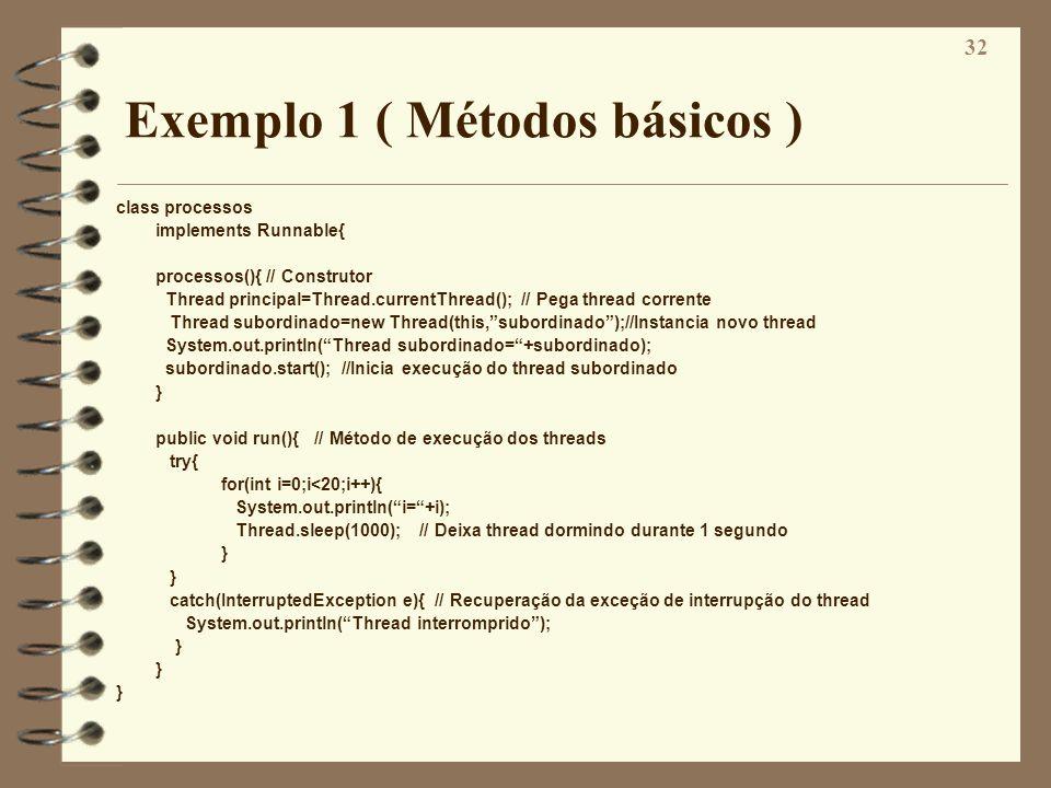 Exemplo 1 ( Métodos básicos )