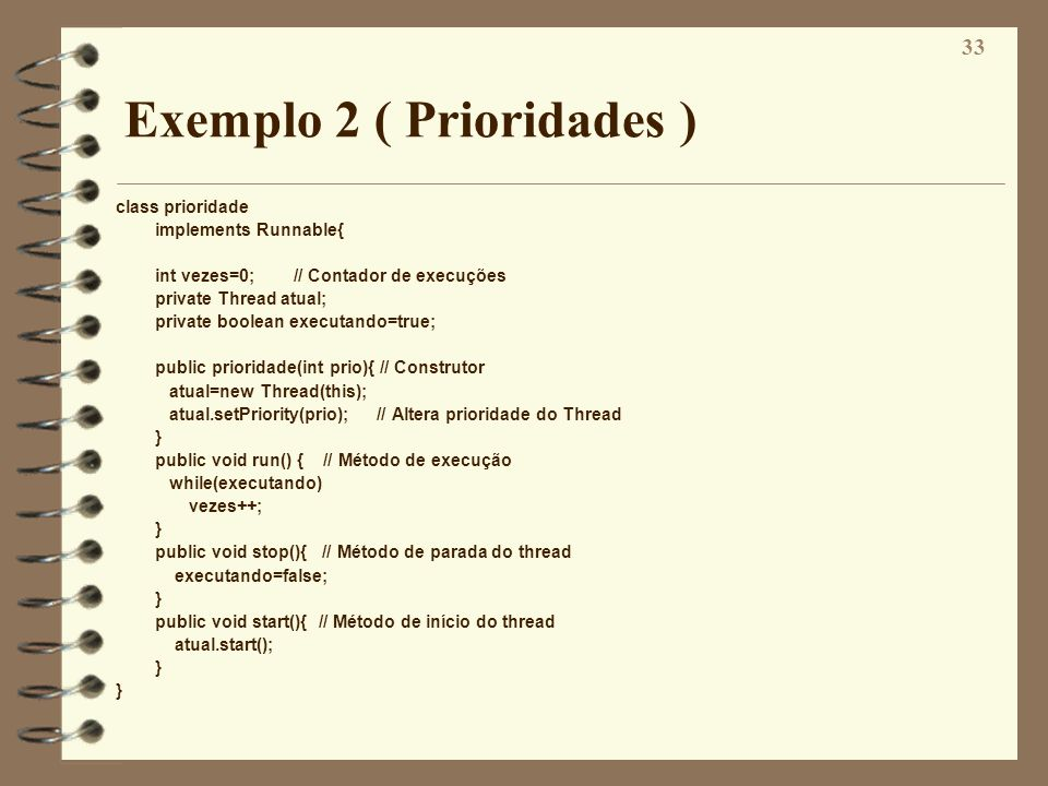 Exemplo 2 ( Prioridades )