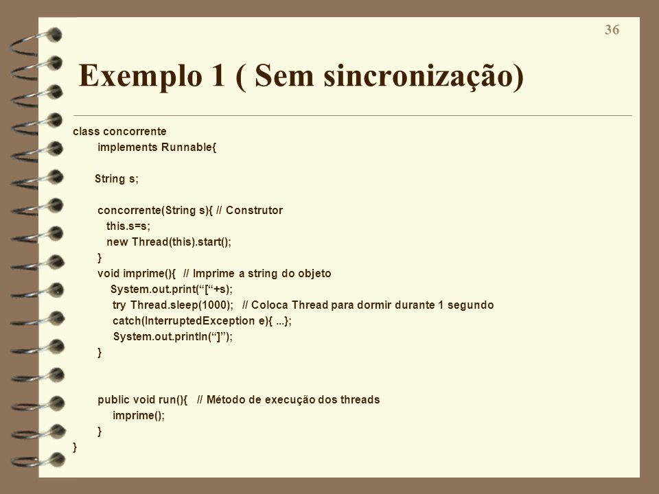 Exemplo 1 ( Sem sincronização)