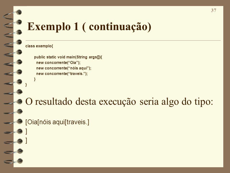 Exemplo 1 ( continuação)