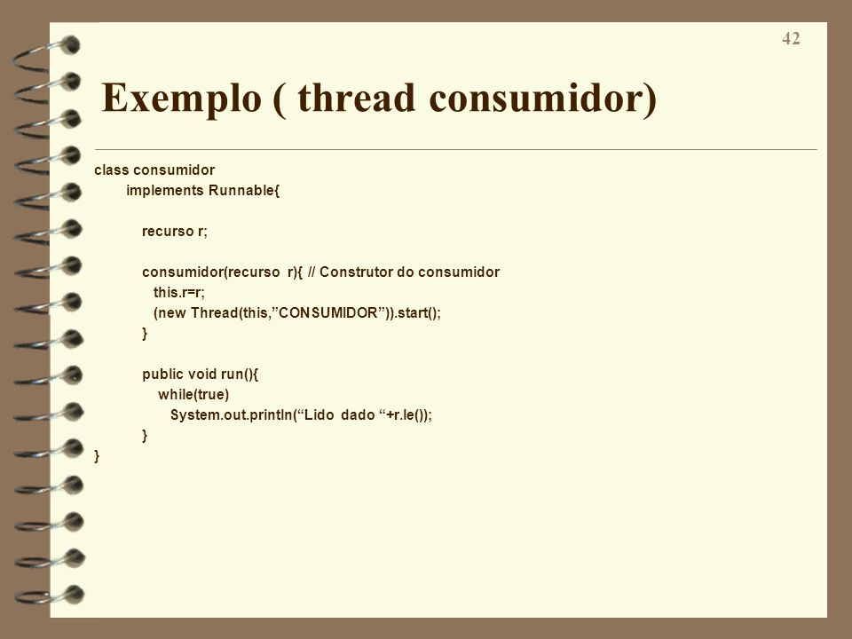 Exemplo ( thread consumidor)