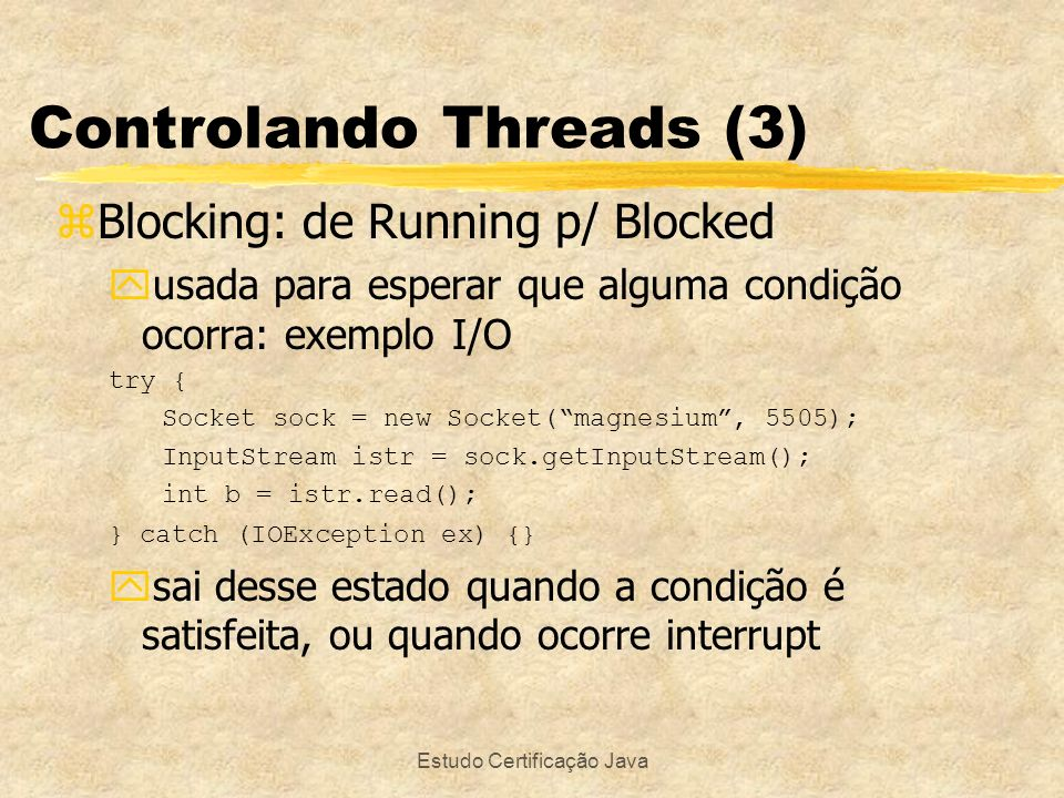Controlando Threads (3)