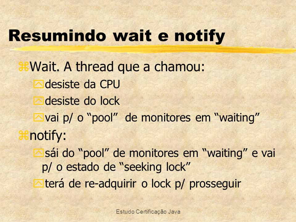 Resumindo wait e notify