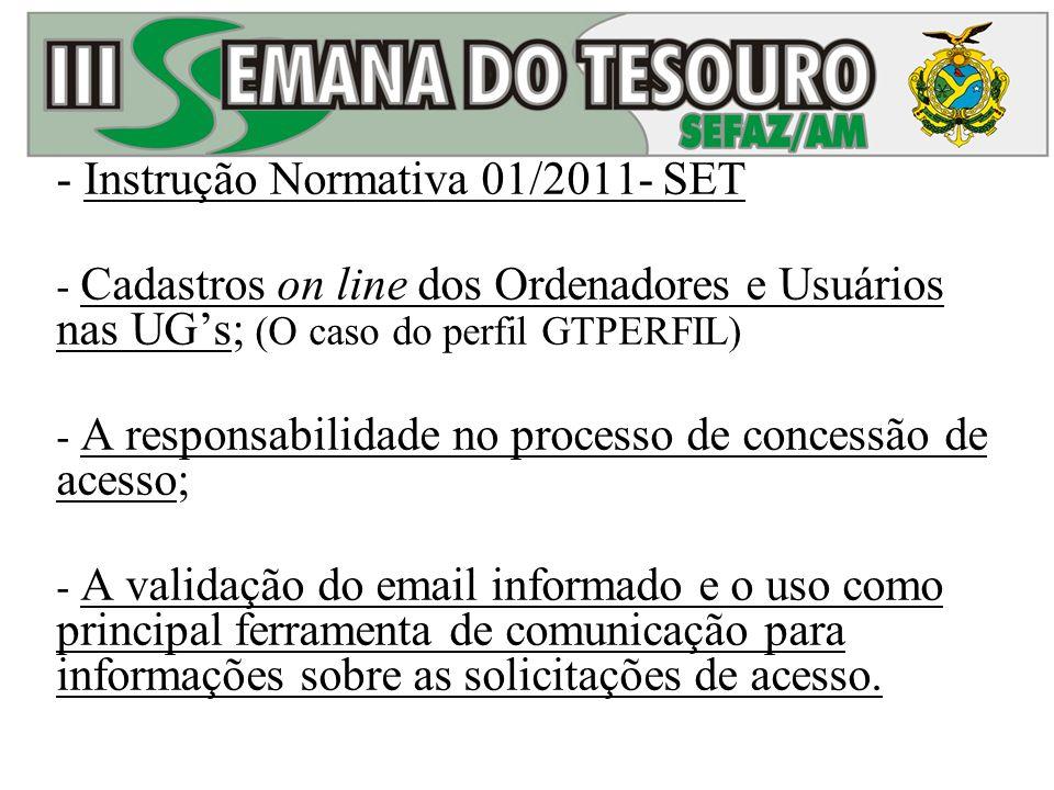 Instrução Normativa 01/2011- SET