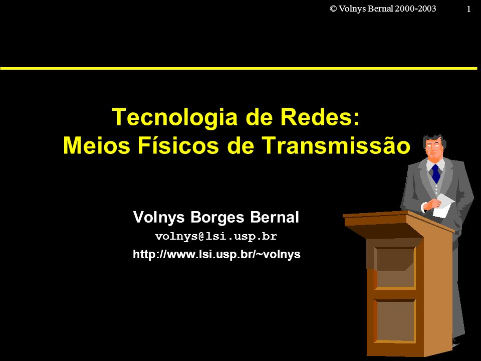Tecnologia de Redes: Meios Físicos de Transmissão