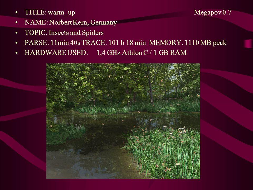 TITLE: warm_up Megapov 0.7