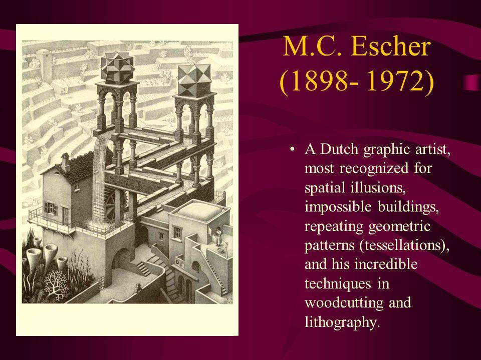 M.C. Escher (1898- 1972)