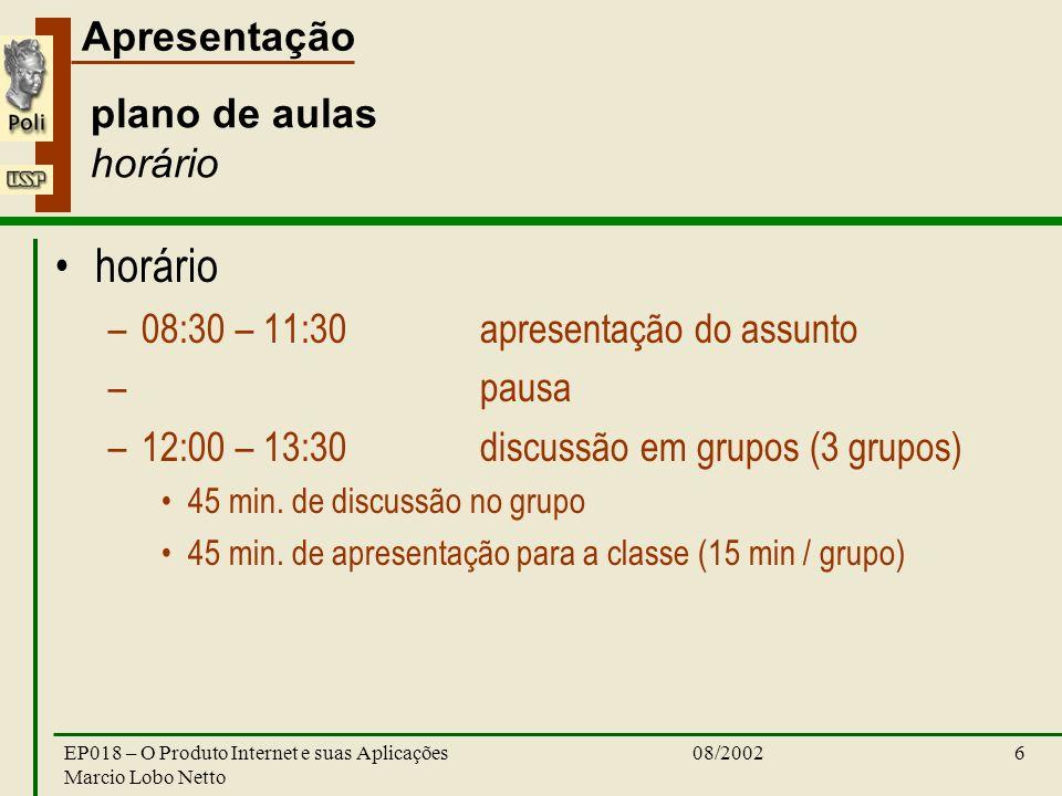 horário plano de aulas horário 08:30 – 11:30 apresentação do assunto