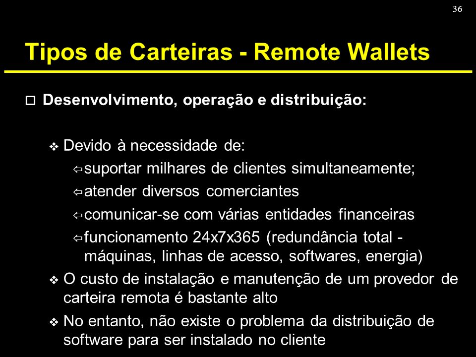 Tipos de Carteiras - Remote Wallets