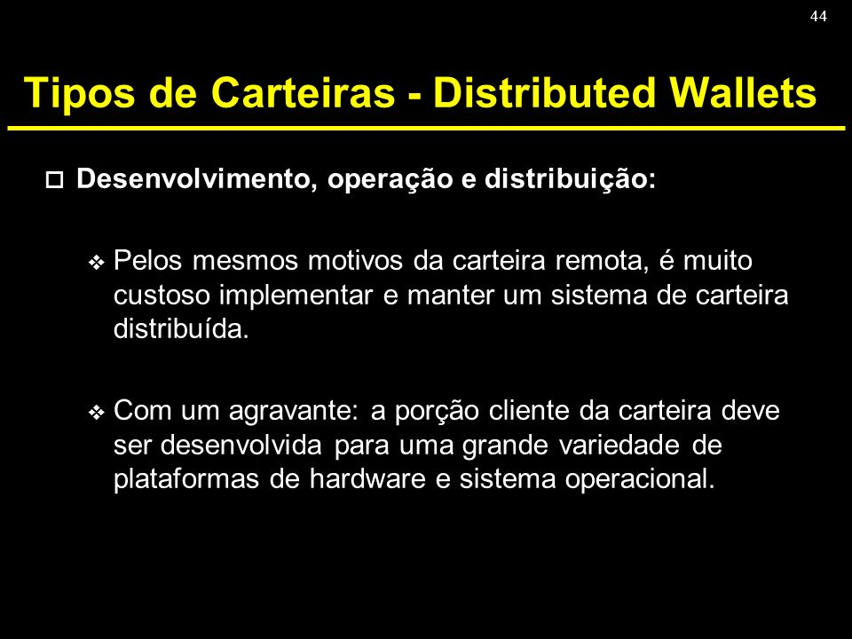Tipos de Carteiras - Distributed Wallets