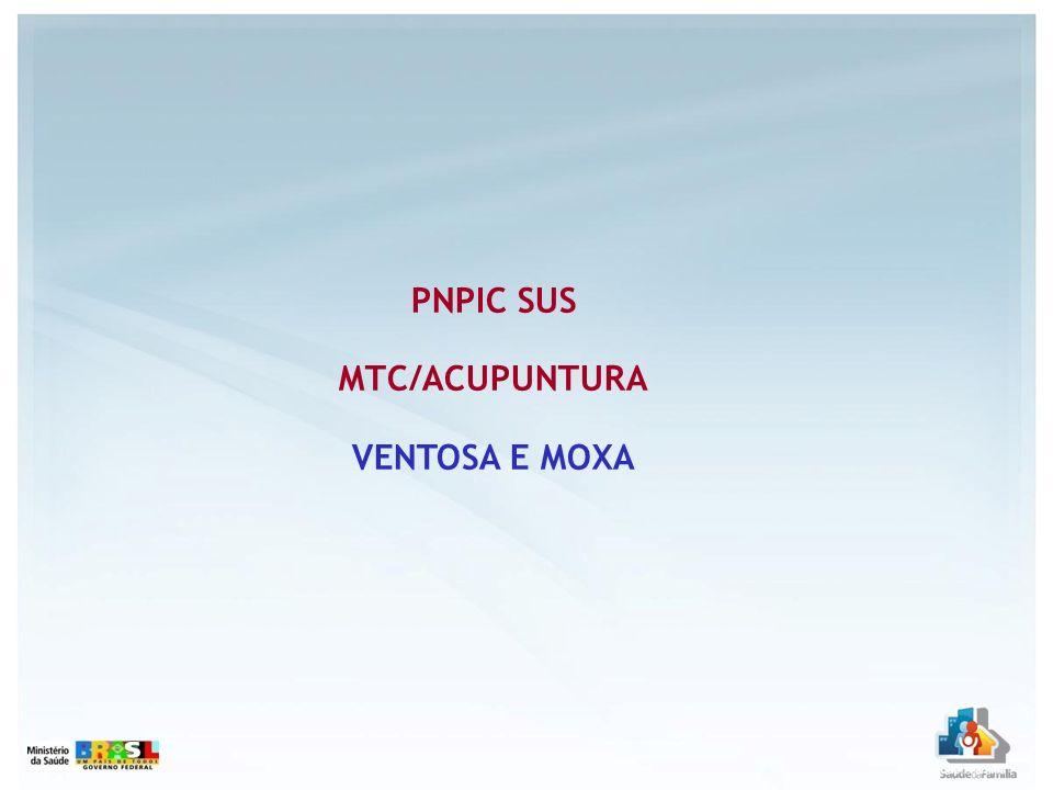 PNPIC SUS MTC/ACUPUNTURA VENTOSA E MOXA