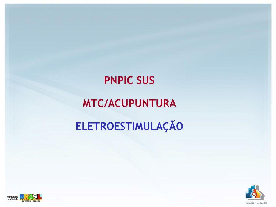 PNPIC SUS MTC/ACUPUNTURA ELETROESTIMULAÇÃO