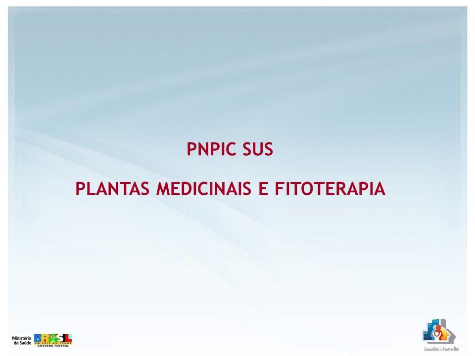 PLANTAS MEDICINAIS E FITOTERAPIA