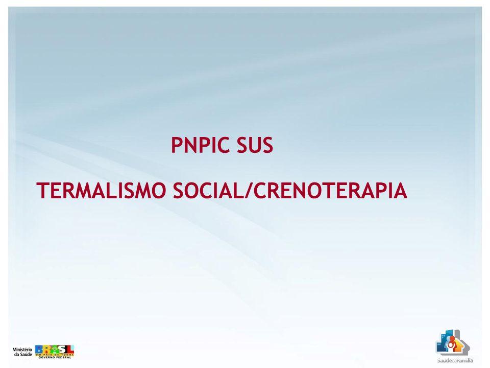 TERMALISMO SOCIAL/CRENOTERAPIA