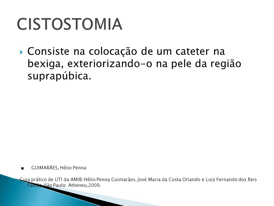 . GUIMARÃES, Hélio Penna CISTOSTOMIA