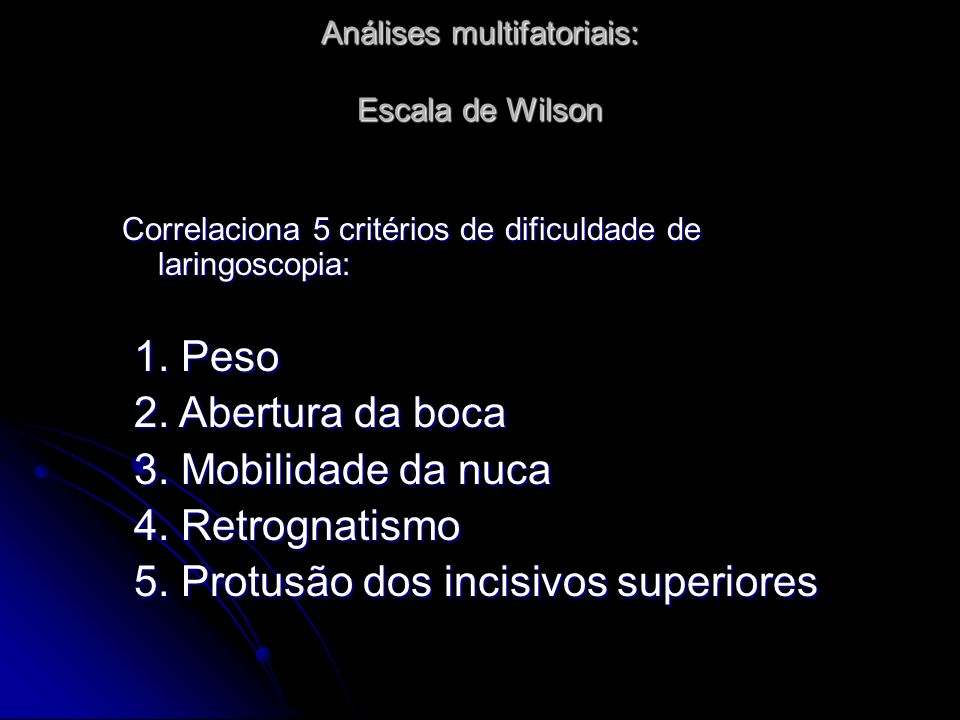 Análises multifatoriais: Escala de Wilson