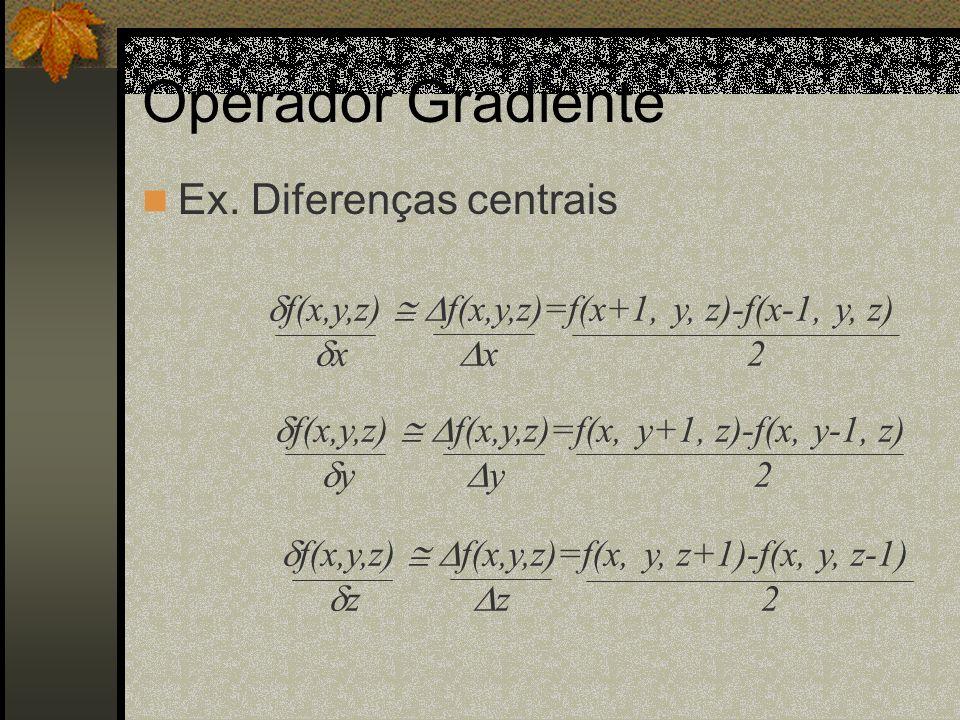 Operador Gradiente Ex. Diferenças centrais