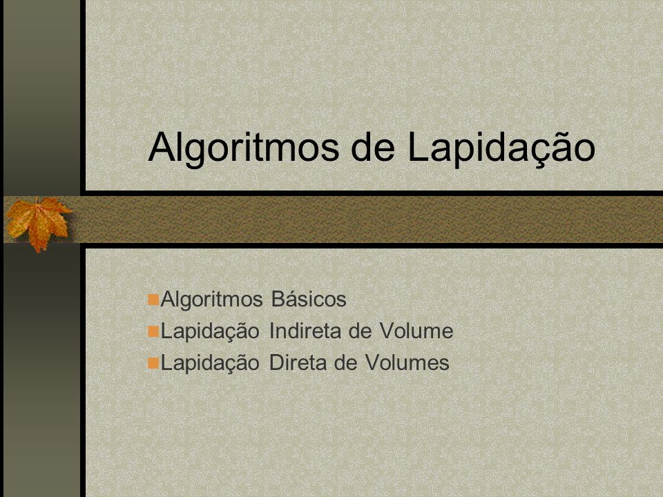Algoritmos de Lapidação