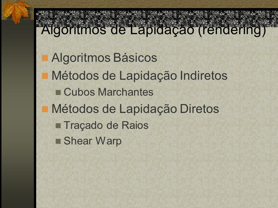 Algoritmos de Lapidação (rendering)